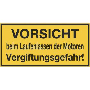 VORSICHT beim Laufenlassen der Motoren Vergiftungsgefahr!
