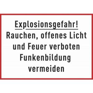 Explosionsgefahr! Rauchen, offenes Licht und Feuer verboten Funkenbildung vermeiden