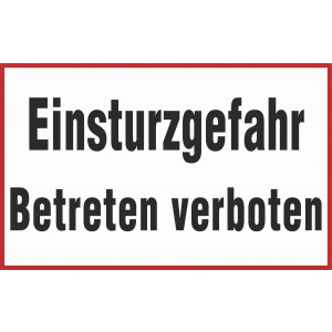 Einsturzgefahr Betreten verboten