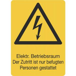 Elektr. Betriebsraum Der Zutritt ist nur befugten Personen gestattet
