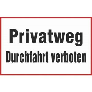 Privatweg Durchfahrt verboten