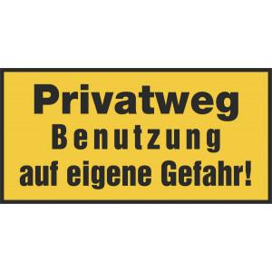 Privatweg Benutzung auf eigene Gefahr!