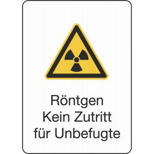 Röntgen Kein Zutritt für Unbefugte